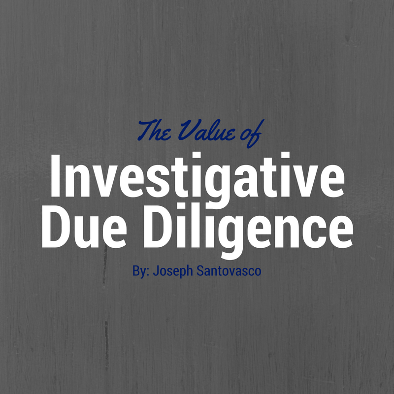 The Value of Investigative Due Diligence.png
